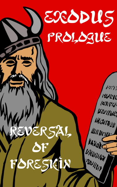 Exodus Prologue: Reversal of Foreskin by Jack Geurts