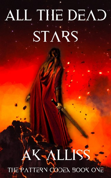 All The Dead Stars by AK Alliss