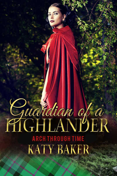 Guardian of a Highlander by Katy Baker