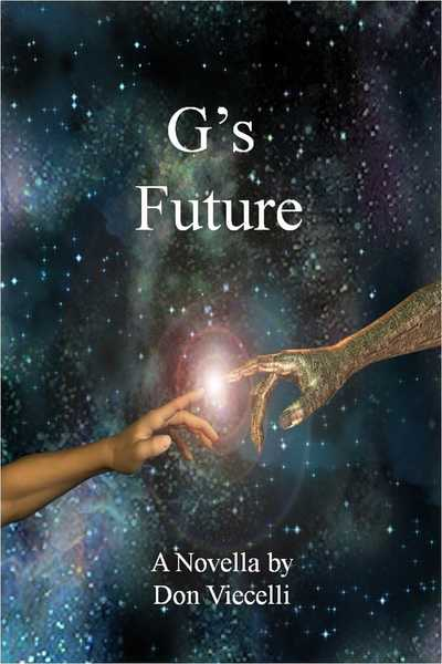 G's Future by Don Viecelli