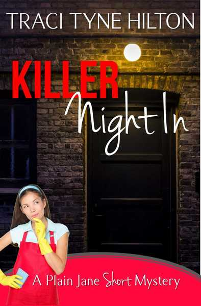 Killer Night In by Traci Tyne Hilton