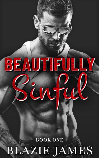 BEAUTIFULLY SINFUL (BOOK ONE) by Blazie James