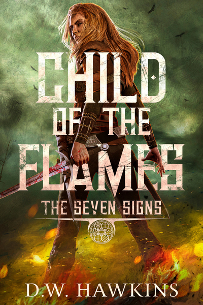 Child of the Flames by D.W. Hawkins