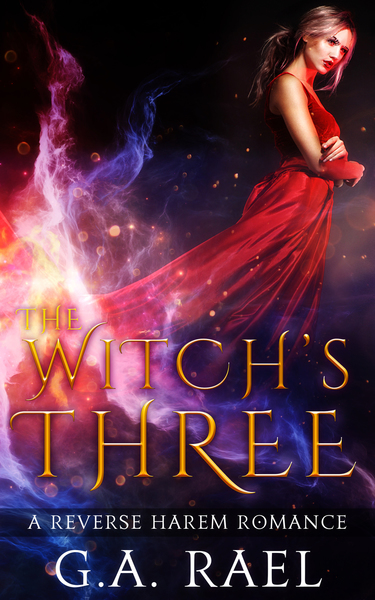 The Witch's Three (Reverse Harem 18+) by G.A. Rael