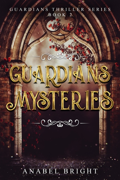 Guardians Mysteries by Anabel Bright