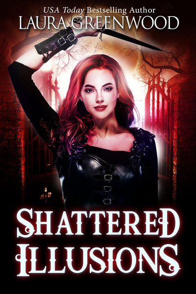 Shattered Illusions by Laura Greenwood