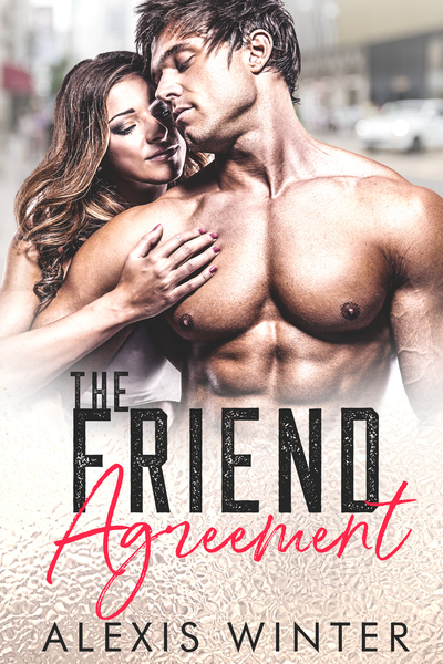 The Friend Agreement by Alexis Winter