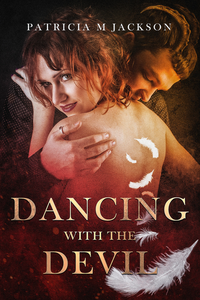 Dancing With the Devil by Patricia M Jackson