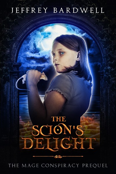 The Scion's Delight by Jeffrey Bardwell