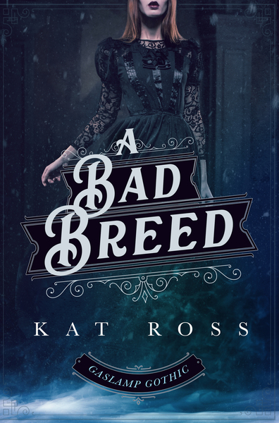 A Bad Breed by Kat Ross