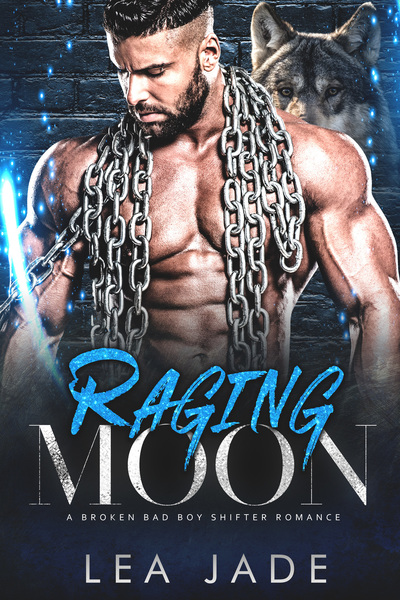 Raging Moon by Lea Jade