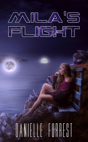 Mila's Flight by Danielle Forrest