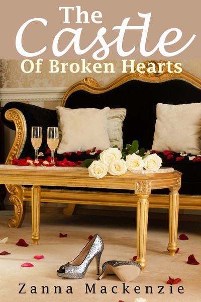 The Castle Of Broken Hearts by Zanna Mackenzie