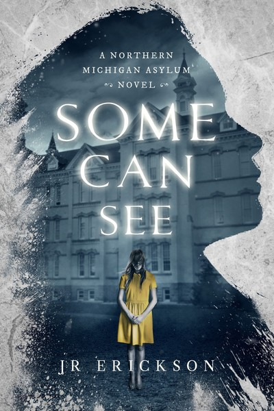 Excerpt: Some Can See by J.R. Erickson
