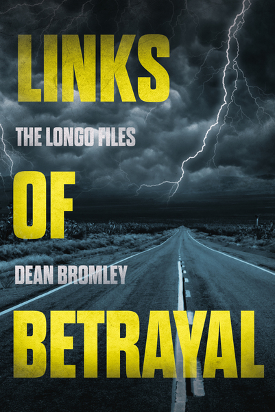 Links of Betrayal by Dean Bromley