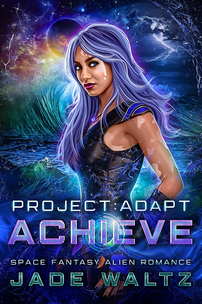 Project: Adapt - Achieve by Jade Waltz