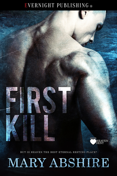 First Kill by Mary Abshire