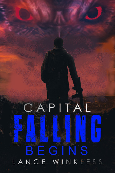 Capital Falling - Begins by Lance Winkless