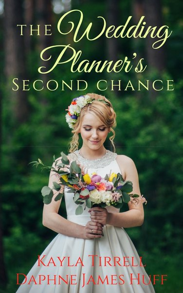 The Wedding Planner's Second Chance at Love by Kayla Tirrell