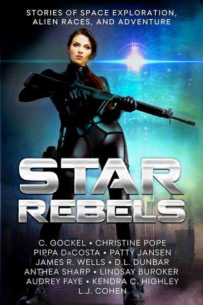 Star Rebels by C. Gockel