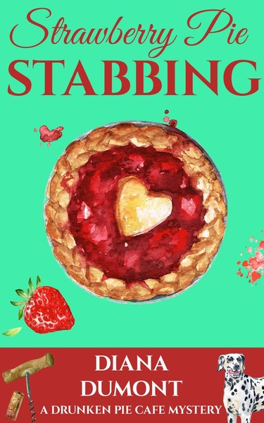 Strawberry Pie Stabbing by Diana DuMont