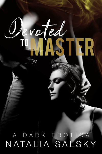 Devoted To Master by Natalia Salsky