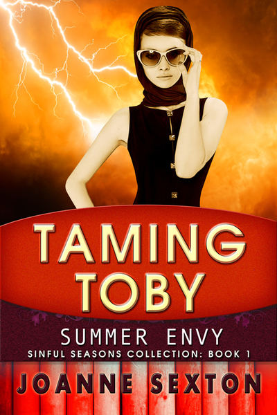 Taming Toby - Summer Envy by Joanne Sexton