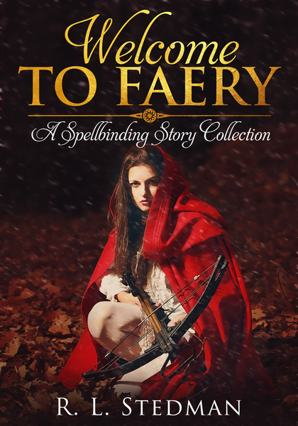 Welcome to Faery by RL Stedman