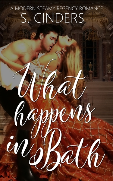 What Happens in Bath by S. Cinders