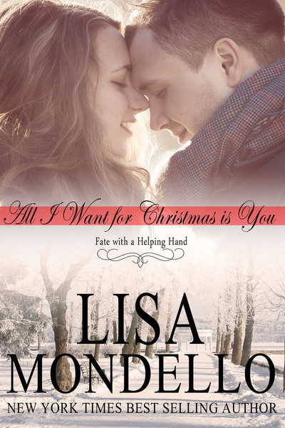 All I Want for Christmas is You by Lisa Mondello