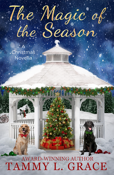 The Magic of the Season by Tammy L Grace