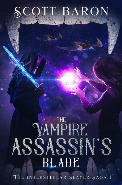 The Vampire Assassin's Blade by Scott Baron