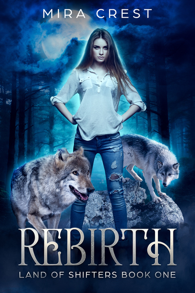 Rebirth (Land of Shifters Book One) Preview by Mira Crest