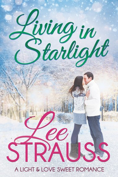 Living in Starlight by Lee Strauss