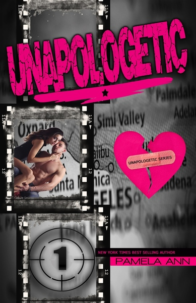 Unapologetic: A Novel by Pamela Ann
