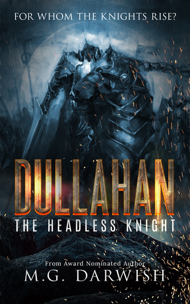 Dullahan: The Headless Knight by M.G. Darwish