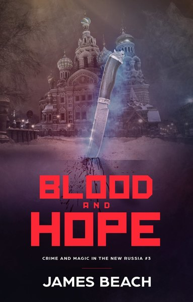Blood and Hope by James Beach