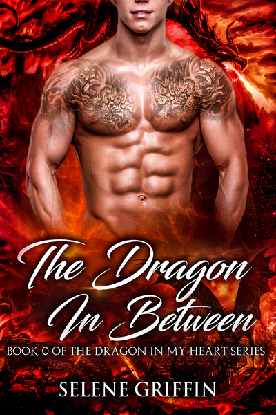 The Dragon In Between by Selene Griffin