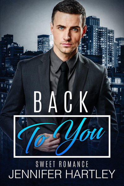 Back To You by Jennifer Hartley