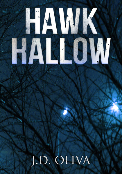 Hawk Hallow by J.D. Oliva