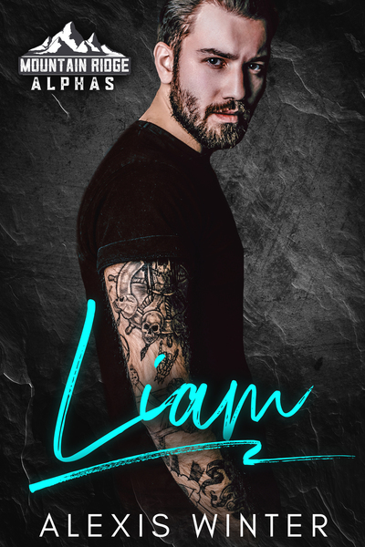 Liam: An Alpha Billionaire Romance (Sample) by Alexis Winter
