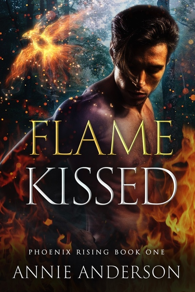 Flame Kissed by Annie Anderson
