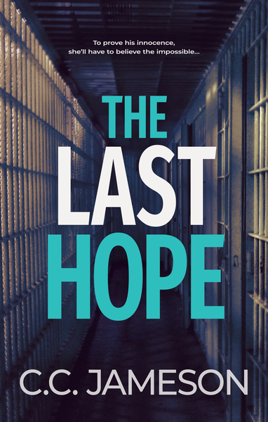The Last Hope by C.C. Jameson