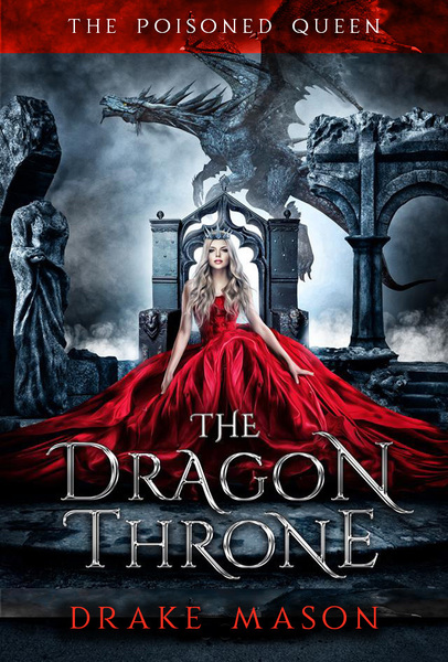 The Dragon Throne by Drake Mason