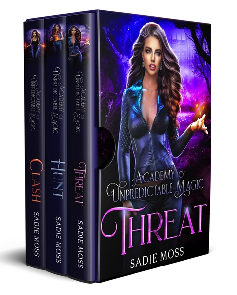 Academy of Unpredictable Magic Series: Books 4-6 by Sadie Moss