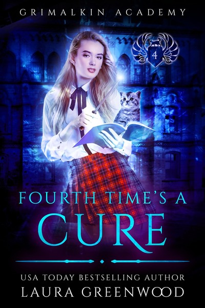 Fourth Time's A Cure by Laura Greenwood