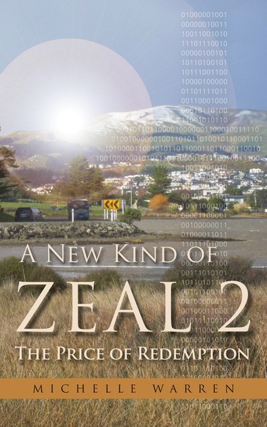 A New Kind of Zeal 2: The Price of Redemption by Michelle Warren