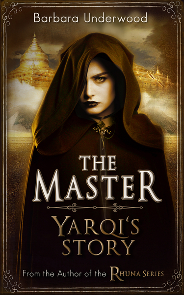 The Master - Yarqi's Story by Barbara Underwood