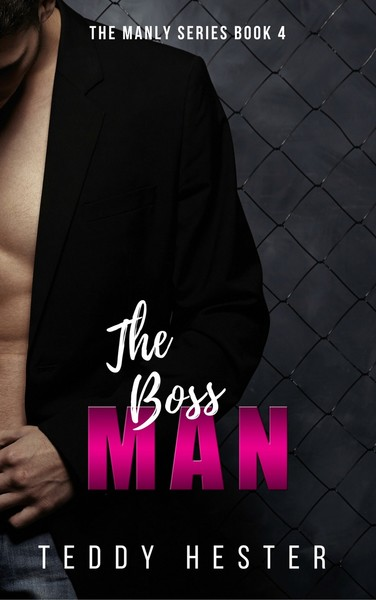 The Boss Man by Teddy Hester