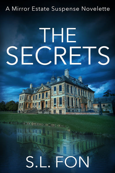 The Secrets by S.L. Fon